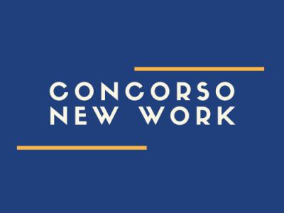 CONCORSO NEW WORK